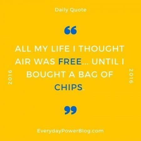 funny quotes and sayings chips