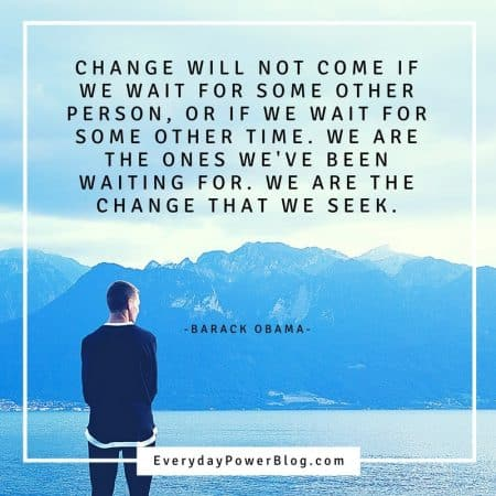 100 Quotes About Change And Growth In Life 2019