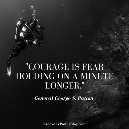 Courage Quotes about life