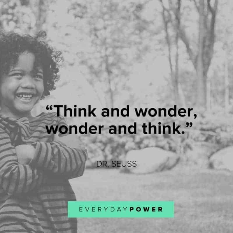 Dr. Seuss Quotes think and wonder wonder and think