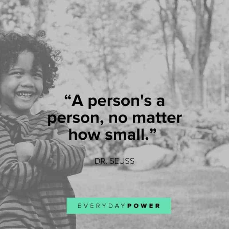 Dr. Seuss Quotes a person's a person, no matter how small