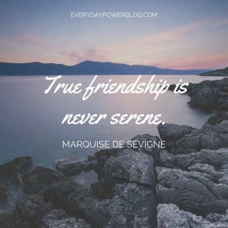 47 Friendship Quotes On The Power Of Real Friends 2019