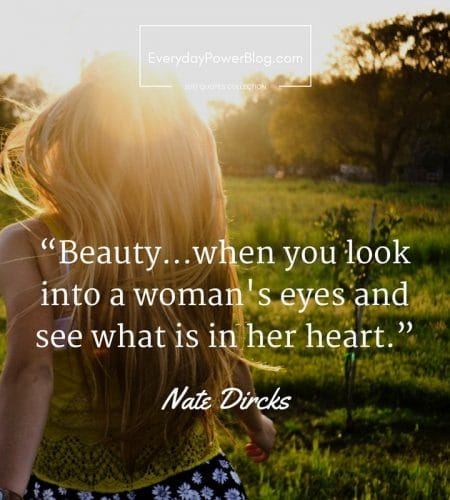 Image of: Pictures Quotes About Beauty Everyday Power 120 Beauty Quotes About Life The World And Nature 2019