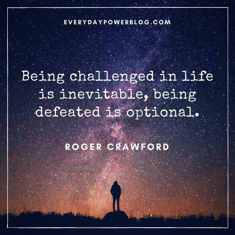 challenge quotes about life