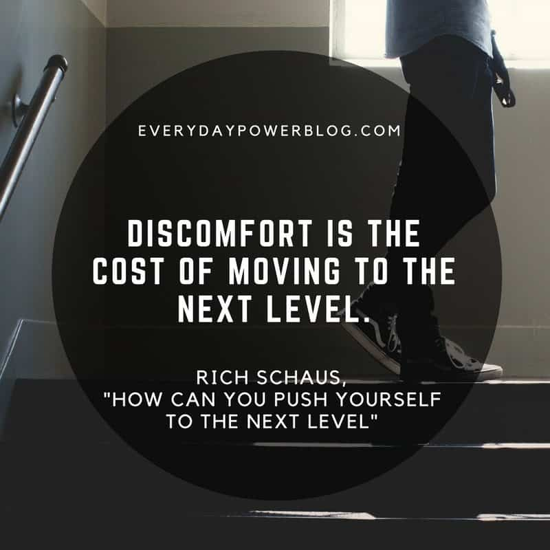 Push Yourself To The Next Level