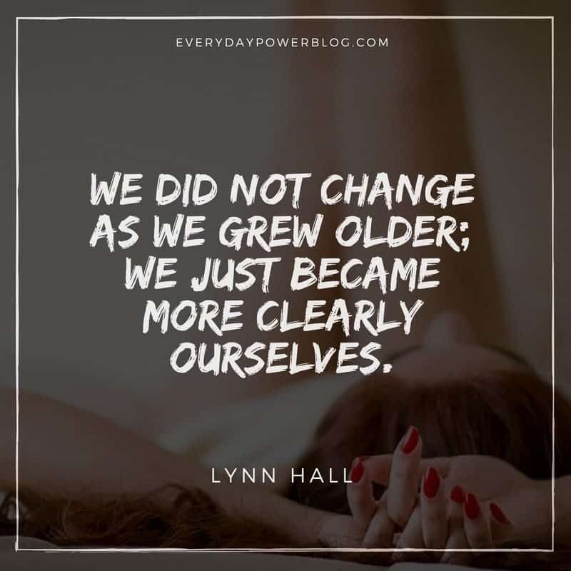 Uplifting Quotes about Change and Growing Up