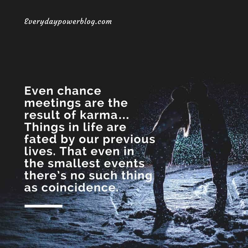90 Karma Quotes On What Goes Around 2019