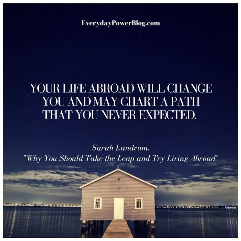 Take the Leap and Try Living Abroad