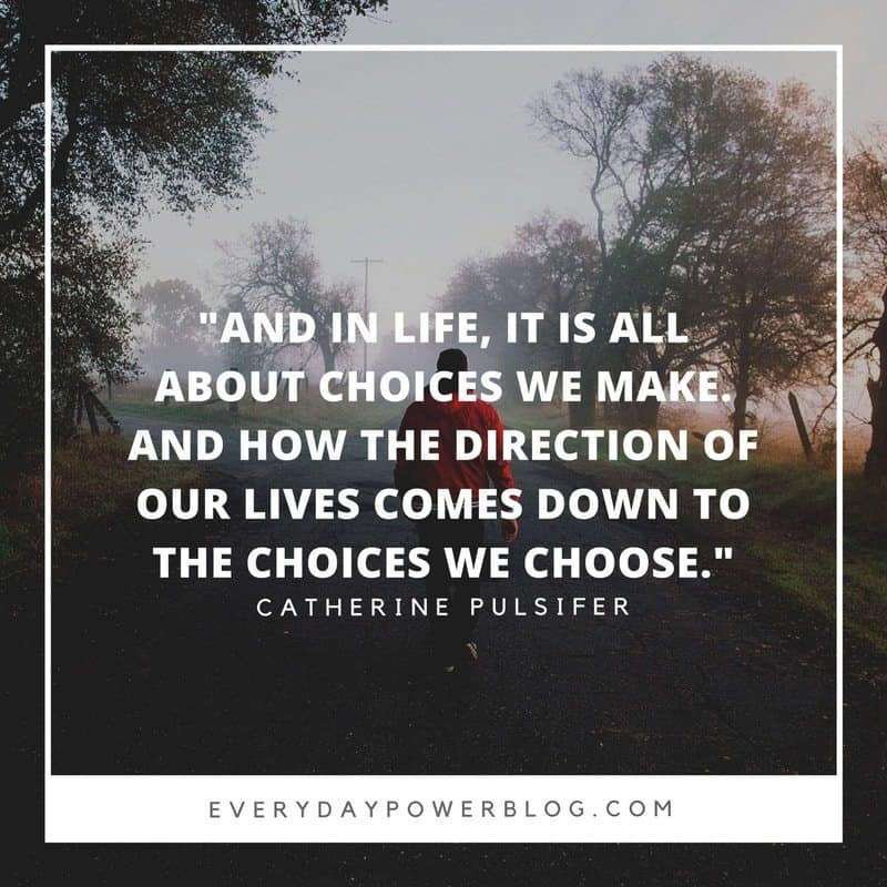 Quotes about Choices and Consequences