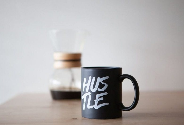 Why Good Things Come To Those Who Hustle
