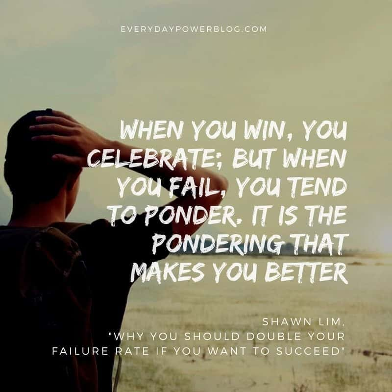 Why You Should Double Your Failure Rate