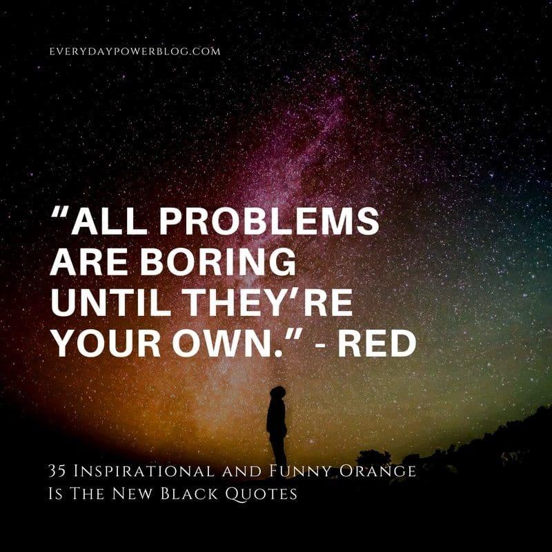 Orange Is The New Black Quotes