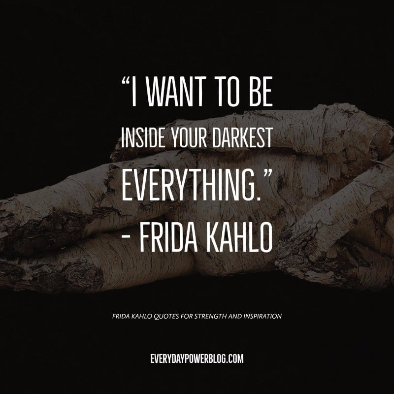 37 frida kahlo quotes for strength and inspiration