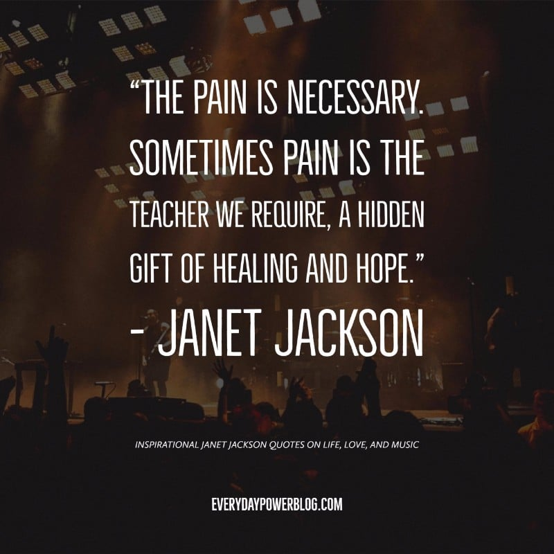 Image of: Sad Inspirational Janet Jackson Quotes Everyday Power 30 Janet Jackson Quotes On Life Love And Music Everyday Power