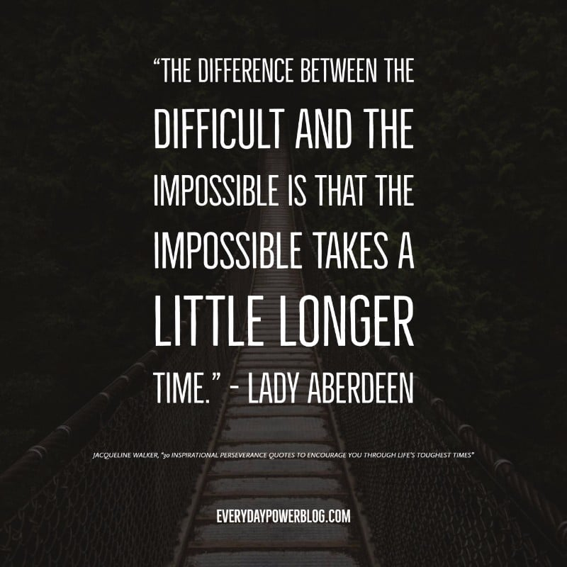 Persistence Motivational Quotes: 50 Inspirational Perseverance Quotes For Life's Toughest Times