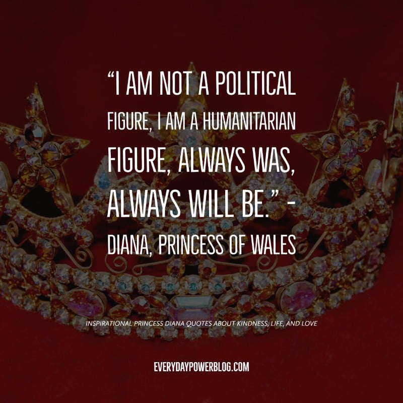 40 Princess Diana Quotes On Kindness Life Love Everyday Power