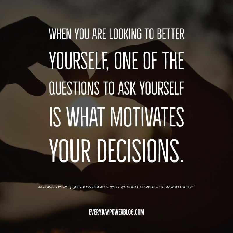 Questions To Ask Yourself without Casting Doubt on Who You Are