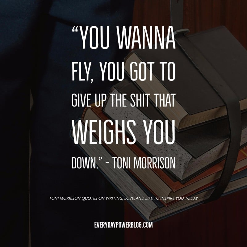 40 Toni Morrison Quotes On Writing Love Life 2019