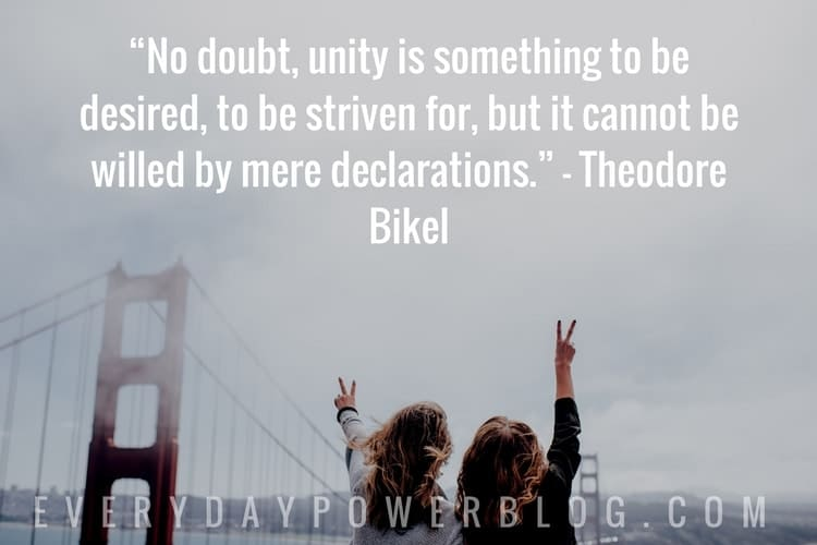 26 Best Diversity Unity Quotes On Standing Together 2019