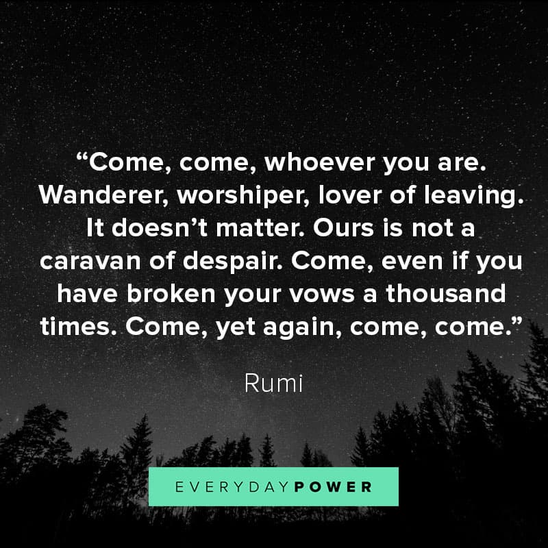 Image of: Difficult Rumi Quotes About Friends Everyday Power 70 Rumi Quotes About Love Life And Light 2019