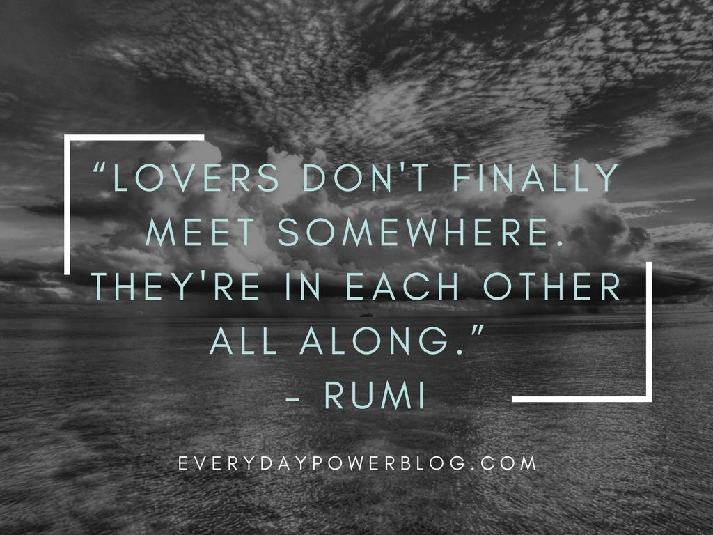 Quote In Life Rumi Quotes From His Poems About Love And Life That Will Inspire You
