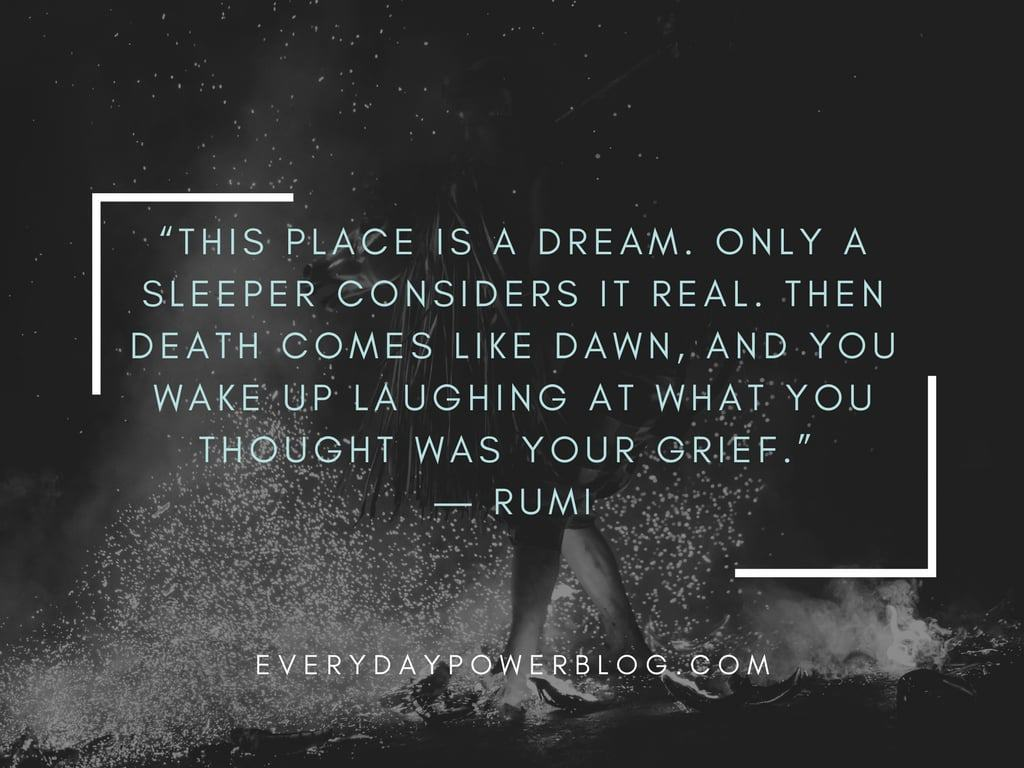Wise Sayings And Quotes About Life Rumi Quotes From His Poems About Love And Life That Will Inspire You