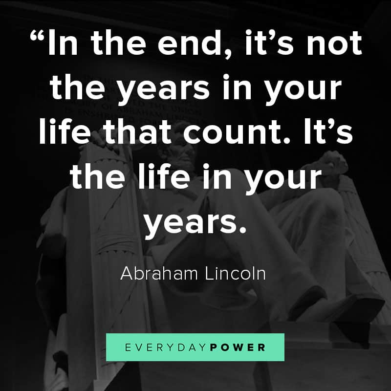 Abraham Lincoln quotes on years