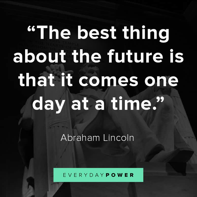 Abraham Lincoln Quotes on the future