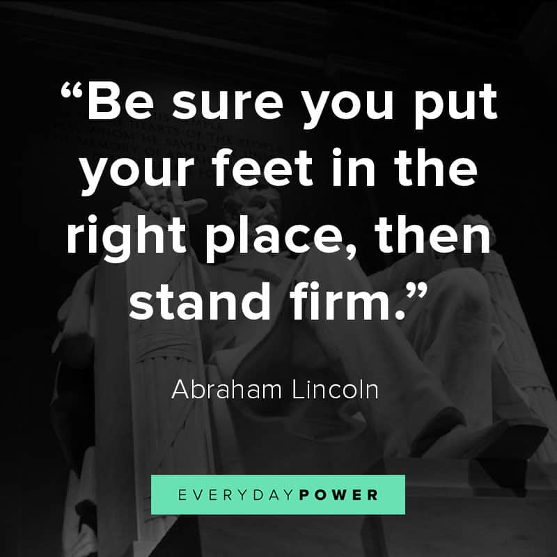 Abraham Lincoln quotes on sticking to convictions