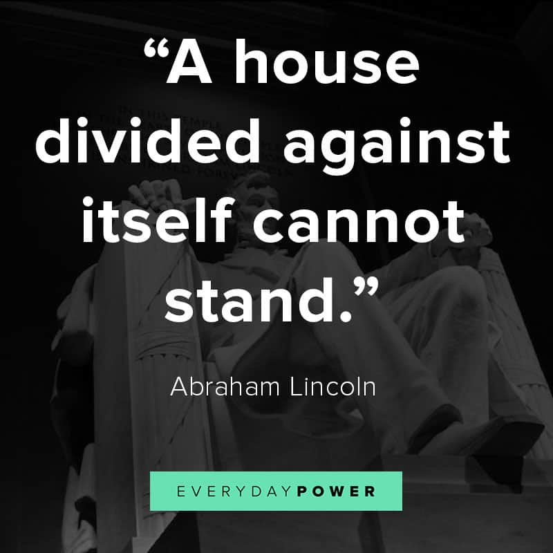 Abraham Lincoln quotes on a house divided