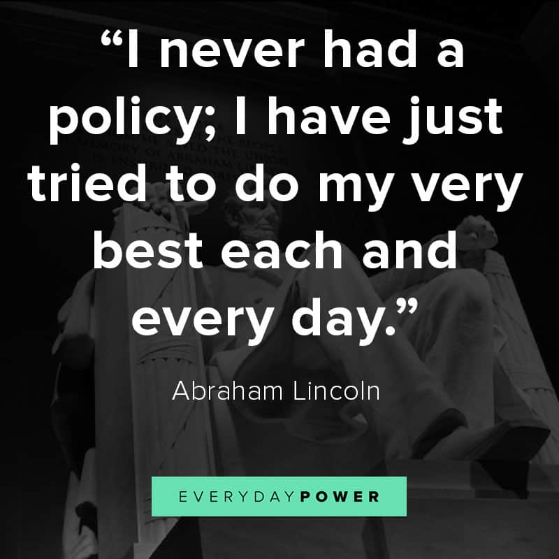 Abraham Lincoln quotes on policy