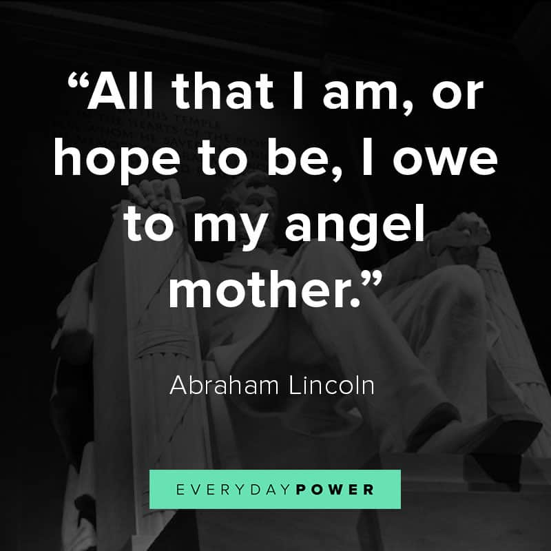 Abraham Lincoln quotes on motherhood