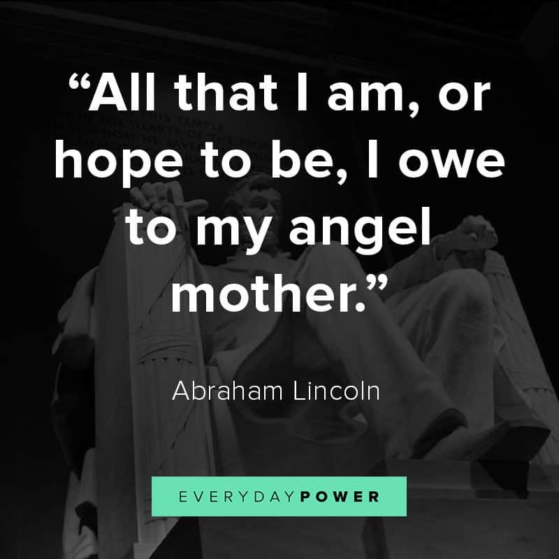 Abraham Lincoln quotes on motherhood