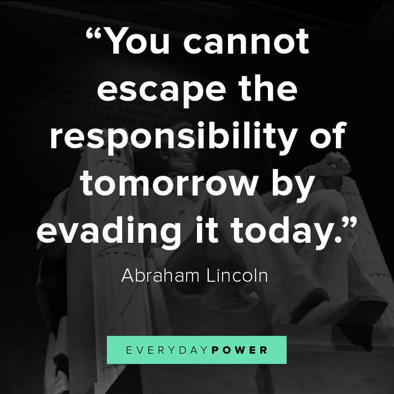 Abraham Lincoln quotes on responsibility
