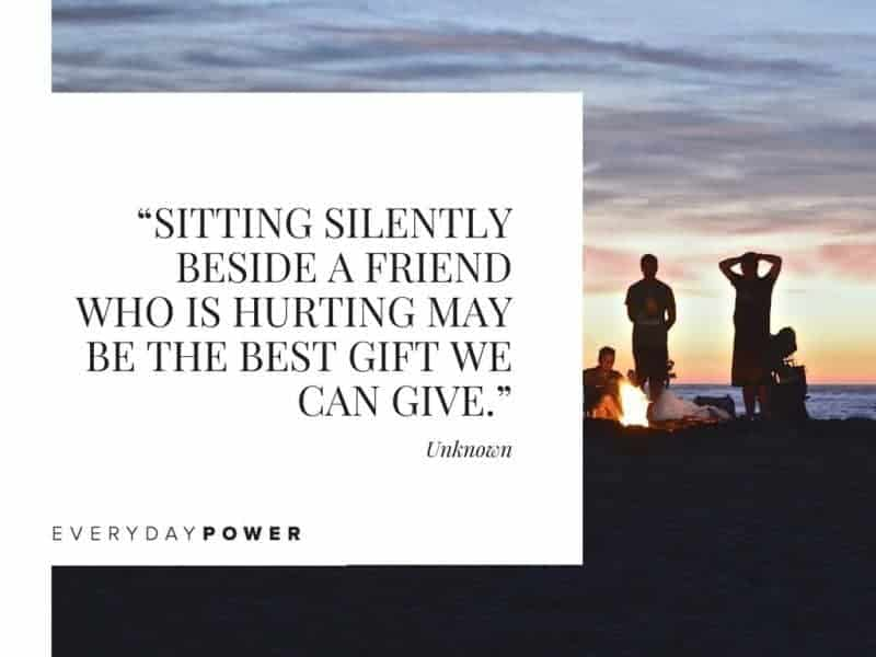 Best Friend Quotes about memories sitting silently beside a friend who is hurting