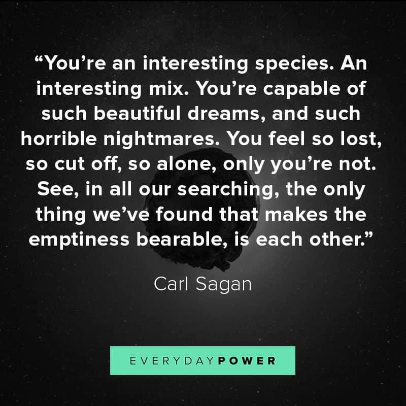 45 Carl Sagan Quotes On Humanity Life The Universe 2019