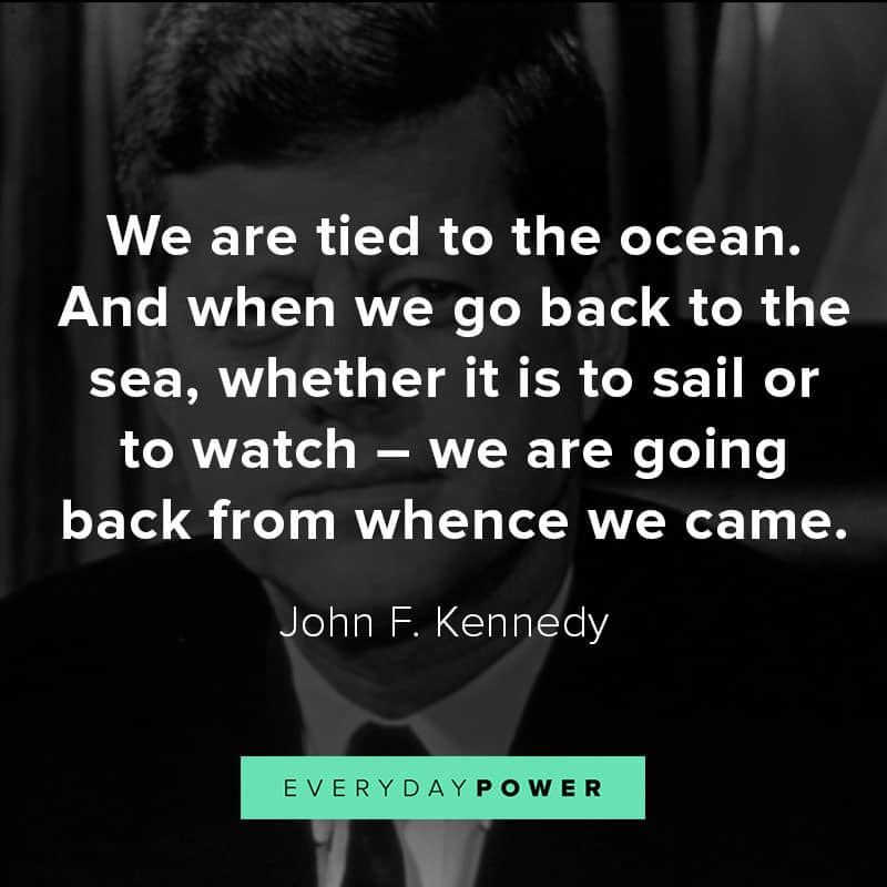 Best John F. Kennedy quotes about the sea