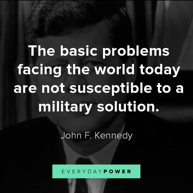 Top quotes by John F. Kennedy about idealism and courage