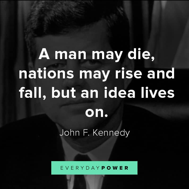 Inspirational John F. Kennedy quotes about War, America, and Democracy