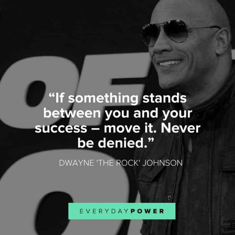 Dwayne The Rock Johnson Quotes On Success Everyday Power