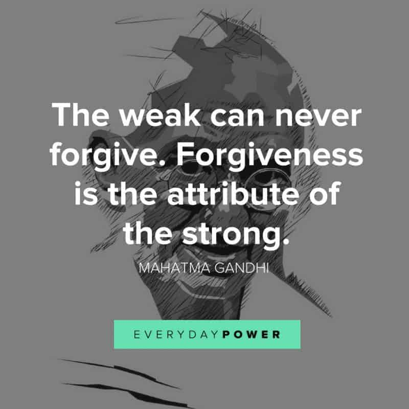 best GANDHI quotes about forgiveness