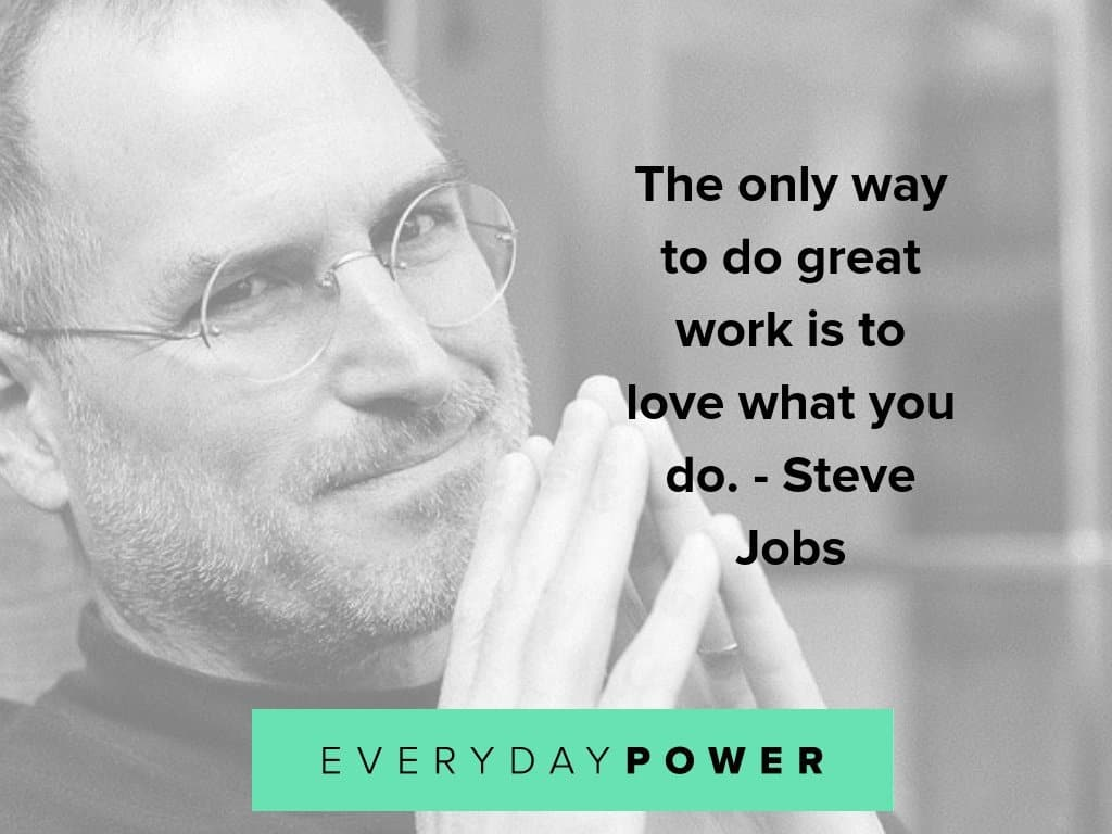 steve jobs quotes on loving what you do