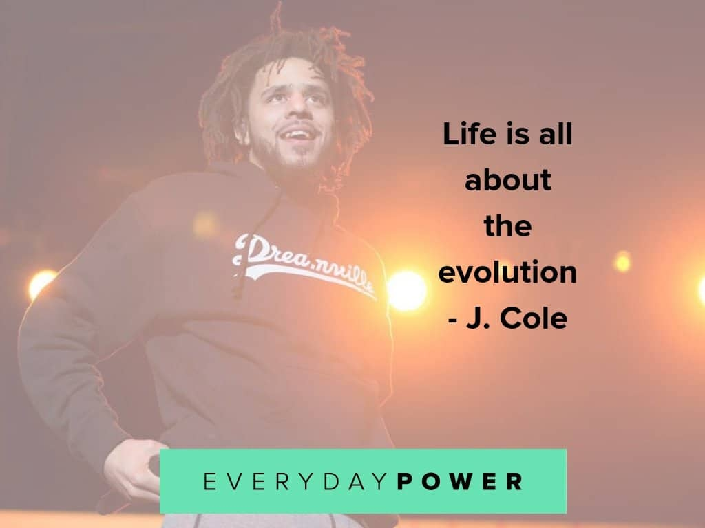 J Cole quotes on evolution