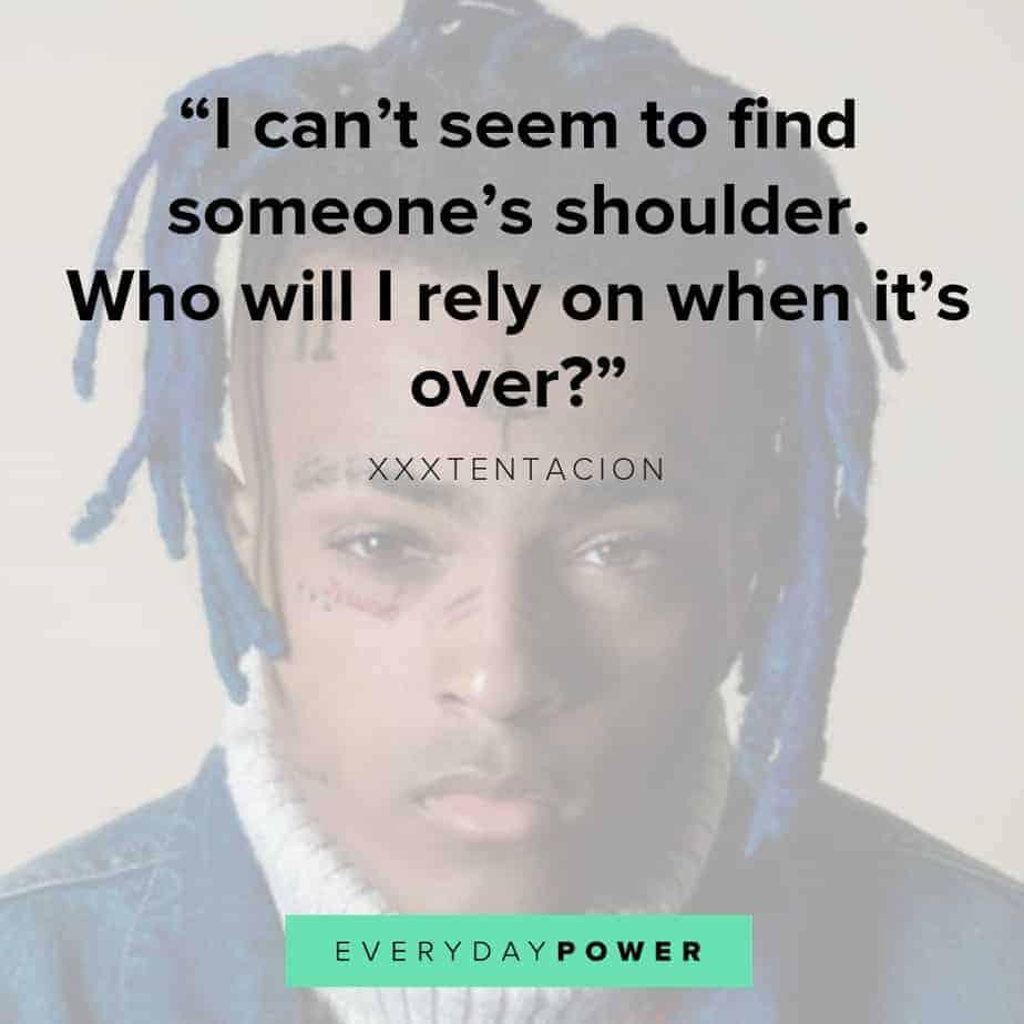 XXXTENTACION quotes on depression