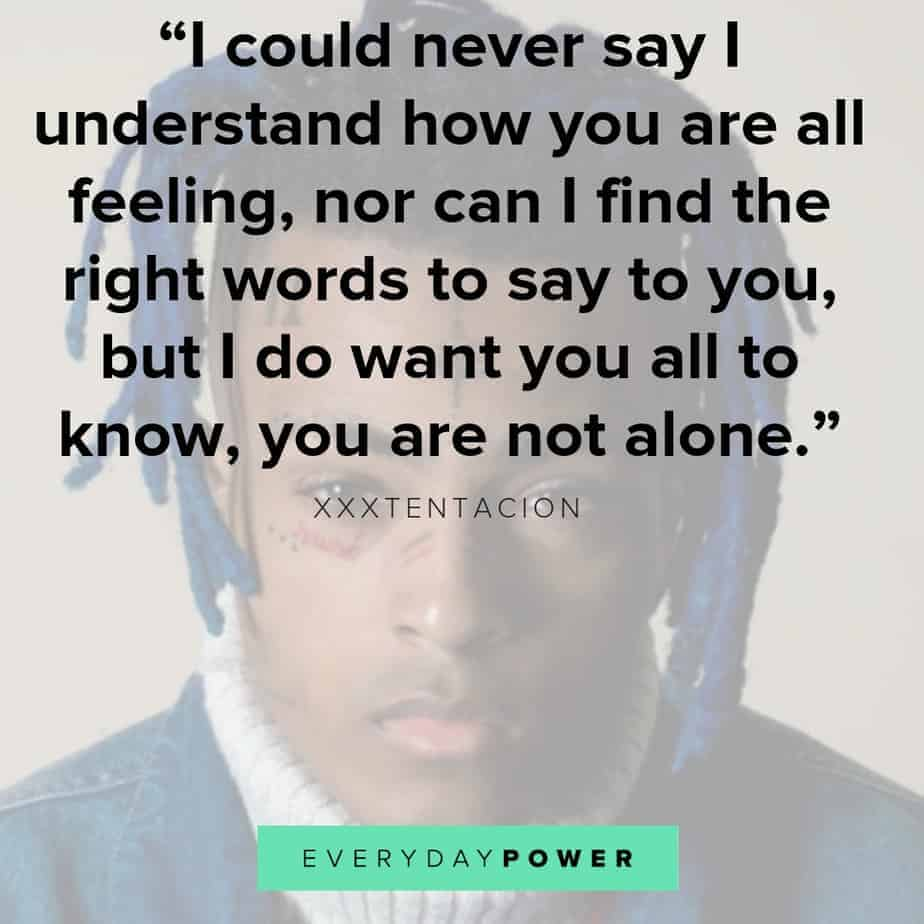 20 Xxxtentacion Quotes And Lyrics About Life And Depression 2019