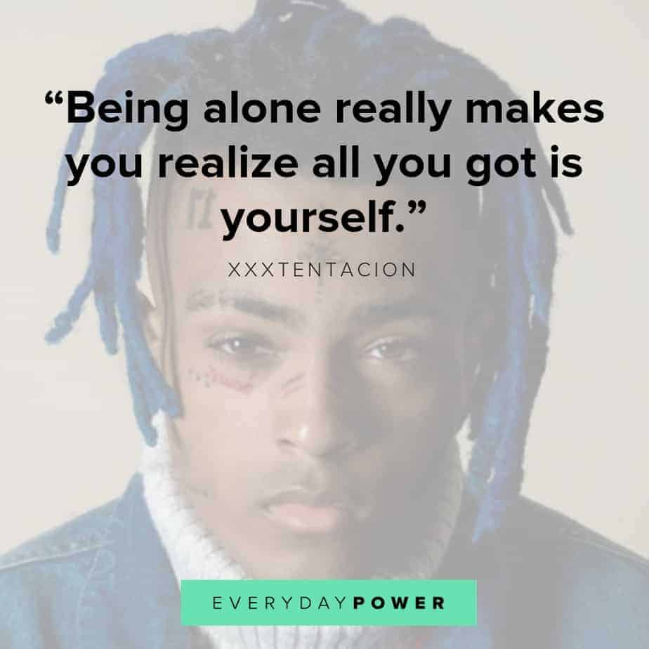 Being Alone Sad Quotes: 20 XXXTENTACION Quotes And Lyrics About Life And