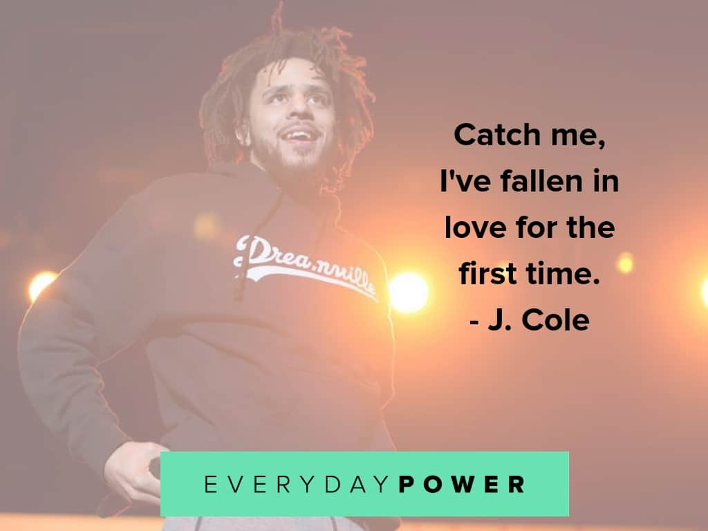 j cole quotes on love