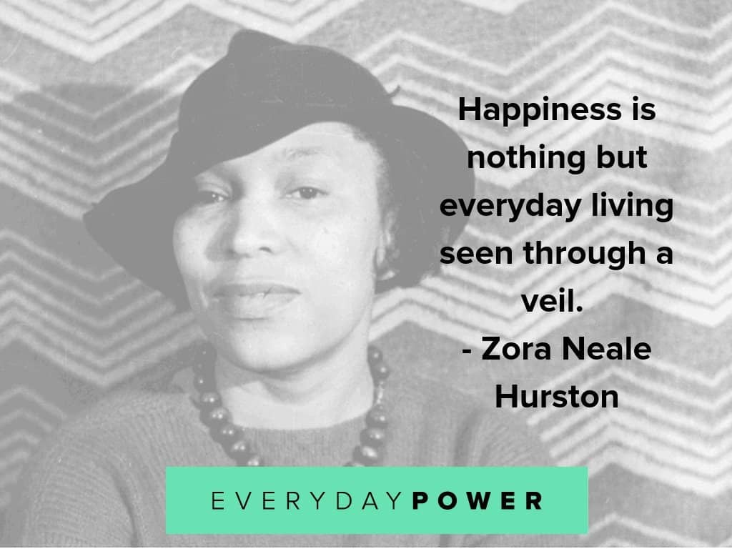 Zora Neale hurston quotes on everyday living