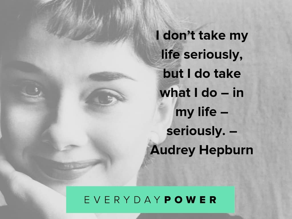 audrey hepburn on what you do
