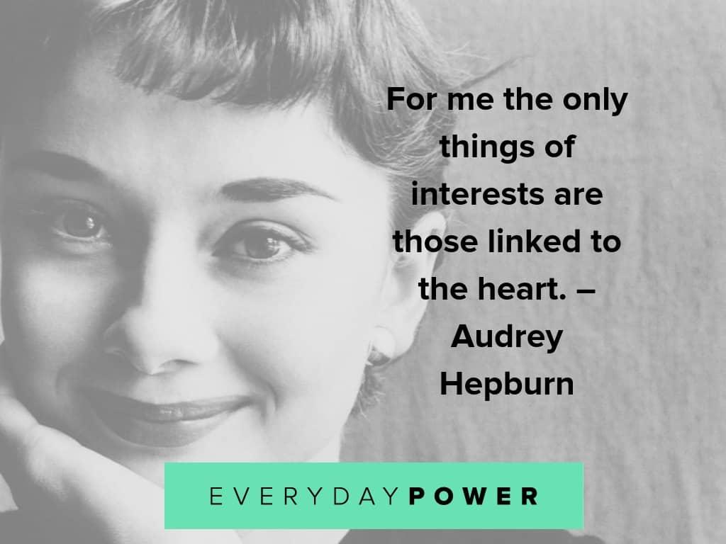 audrey hepburn quotes about interests